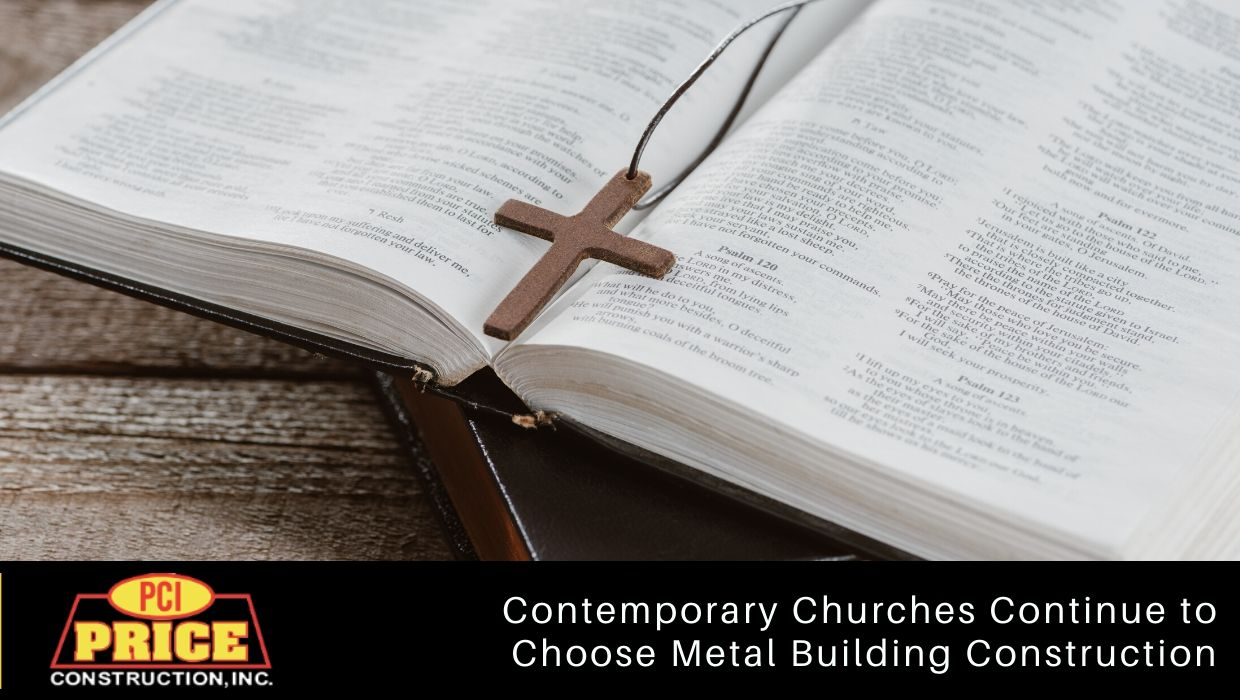 Contemporary Churches Continue to Choose Metal Building Construction